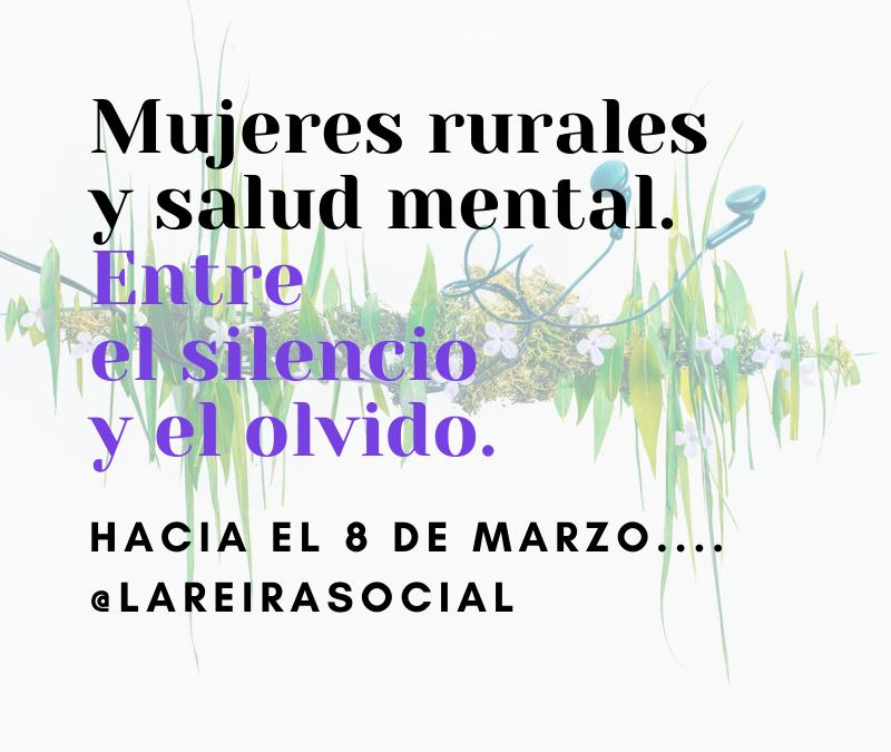 Mujeres rurales y salud mental, entre el silencio y el olvido